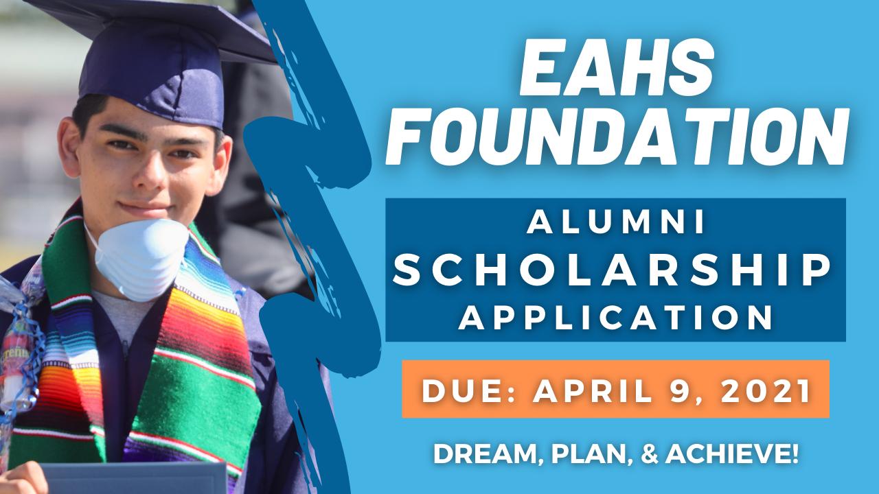 EAHSF Alumni Scholarship Due 2021