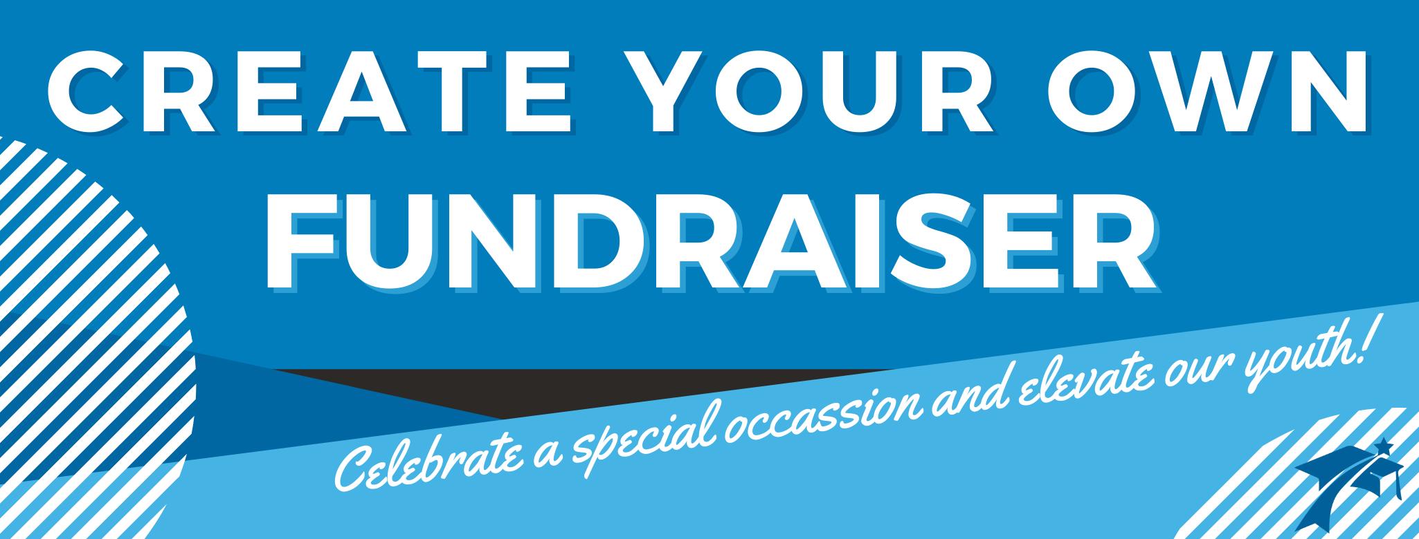 Create Your Own Fundraiser, EAHS Foundation
